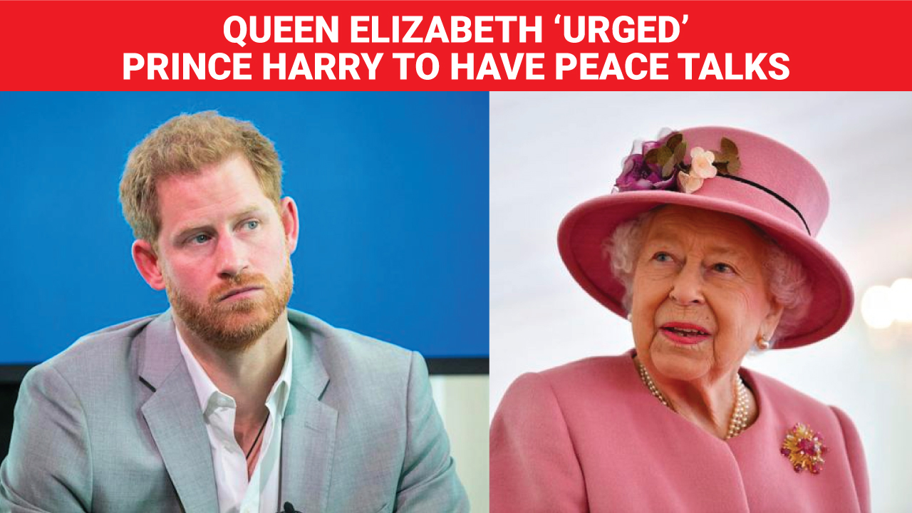 Queen Elizabeth urged Prince Harry to have peace talks